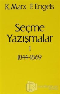 Seçme Yazışmalar /1 (1844-1869)