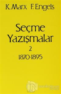 Seçme Yazışmalar 2 (1870-1895)