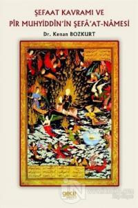 Şefaat Kavramı ve Pir Muhyiddin'in Şefa'at-Namesi