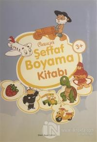 Şeffaf Boyama Kitabı Kolektif