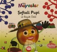 Şeftali Pupi ve Büyük Ödül - Küçük Meyveler