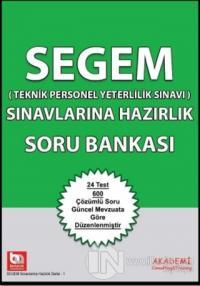 SEGEM Sınavlarına Hazırlık Soru Bankası