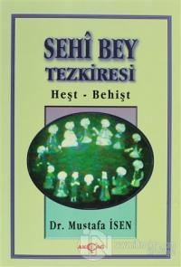 Sehi Bey Tezkiresi Heşt-Behişt