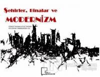 Şehirler, Binalar ve Modernizm