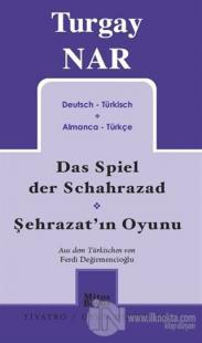 Şehrazat'ın Oyunu - Das Spiel der Schahrazad (Almanca-Türkçe)