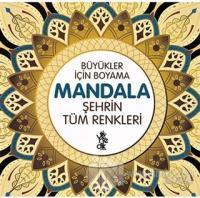 Şehrin Tüm Renkleri - Büyükler İçin Boyama Mandala