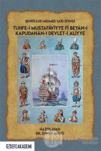 Şehrizade Mehmed Said Efendi Tuhfe-i Mustafaviyye Fi Beyan-ı Kapudanan-ı Devlet-i Aliyye