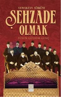 Şehzade Olmak