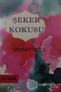 Şeker Korkusu Mehmet Tozlu