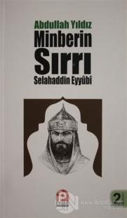 Selahaddin Eyyübi - Minberin Sırrı