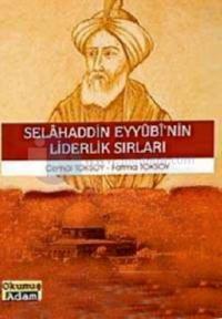 Selahaddin Eyyübi'nin Liderlik Sırları