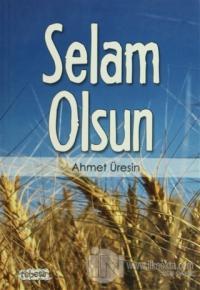 Selam Olsun %10 indirimli Ahmet Üresin