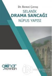 Selanik Drama Sancağı Nüfus Yapısı