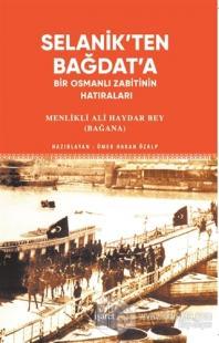 Selanik'ten Bağdat'a
