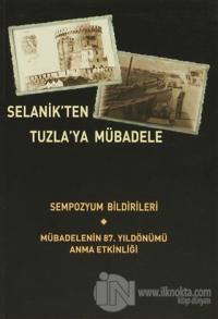 Selanik'ten Tuzla'ya Mübadele