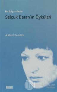 Selçuk Baran'ın Öyküleri
