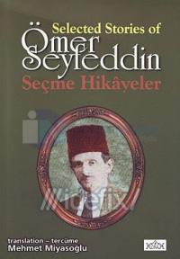 Selected Stories of Ömer Seyfeddin Seçme Hikayeler
