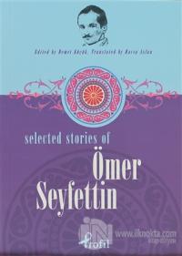 Selected Stories Of Ömer Seyfettin %25 indirimli Kolektif
