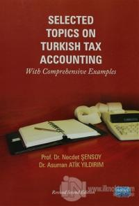 Selected Topics On Turkish Tax Accounting