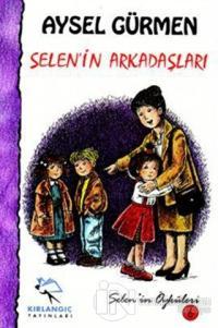 Selen'in Arkadaşları