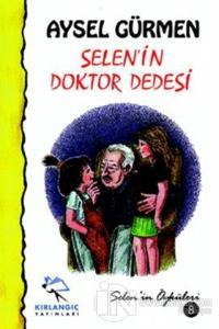 Selen'in Doktor Dede'si Aysel Gürmen