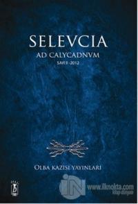 Selevcia Ad Calycadnvm Sayı: 2 - 2012