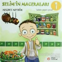 Selim'in Maceraları - Salata Yapan Çocuk - 1