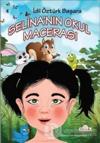 Selina'nın Okul Macerası