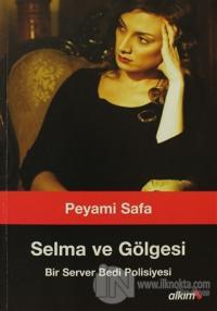 Selma ve Gölgesi