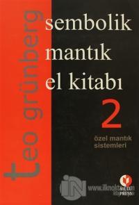 Sembolik Mantık El Kitabı 2. Cilt