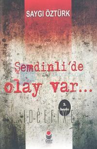 Şemdinli'de Olay Var Saygı Öztürk