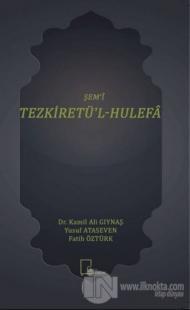 Şem'i Tezkiretü'l-Hulefa