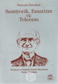 Semiyotik, Fanatizm ve Tolerans