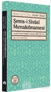 Şems-i Sivasi Menakıbnamesi