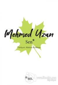 Sen Mehmed Uzun