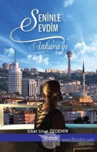 Seninle Sevdim Ankara'yı