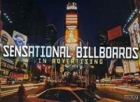 Sensational Billboards in Advertising