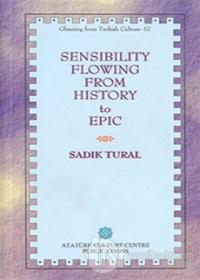 Sensibility Flowing From History To Epic