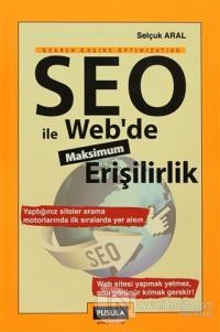 SEO ile Web'de Maksimum Erişilirlik