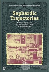 Sephardic Trajectories