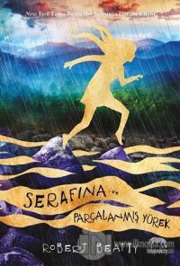 Serafina ve Parçalanmış Yürek