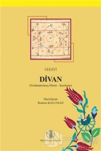 Serayi Divan (Notlandırılmış Metin - İnceleme)