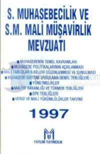 Serbest Muhabesecilik ve Serbest Muhasebeci Mali Müşavirlik Mevzuatı 1997 (Son Değişiklikleriyle)