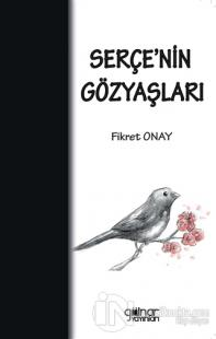 Serçe'nin Gözyaşları (Ciltli)