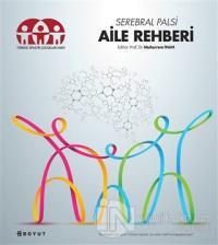 Serebral Palsi - Aile Rehberi