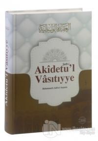 Şerh-i Akidetu'l Vasıtıyye (Ciltli)