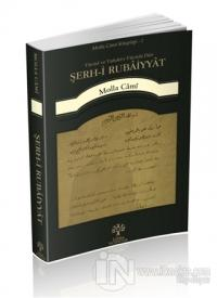 Şerh-i Rubaiyyat - Vücud ve Vahdet-i Vücuda Dair
