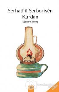 Serhati u Serboriyen Kurdan