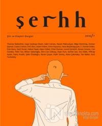 Şerhh Şiir ve Eleştiri Dergisi Sayı 7 (2018)