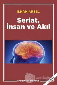 Şeriat, İnsan ve Akıl